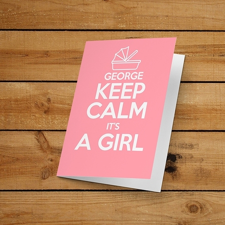 Felicitare personalizată - KEEP CALM IT'S A GIRL
