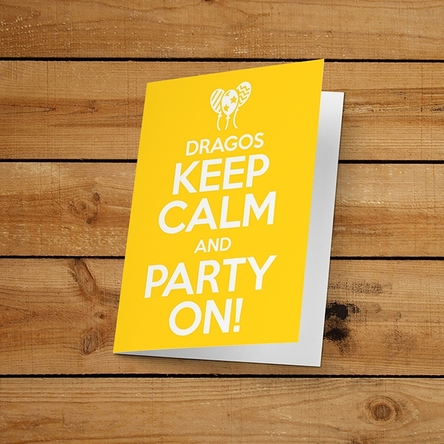 Felicitare personalizată - KEEP CALM PARTY ON