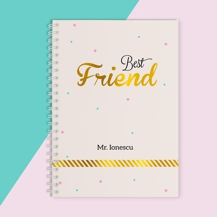 Notebook personalizat - Best Friend, Gold