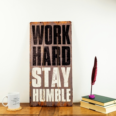 Tablou din lemn work hard stay humble